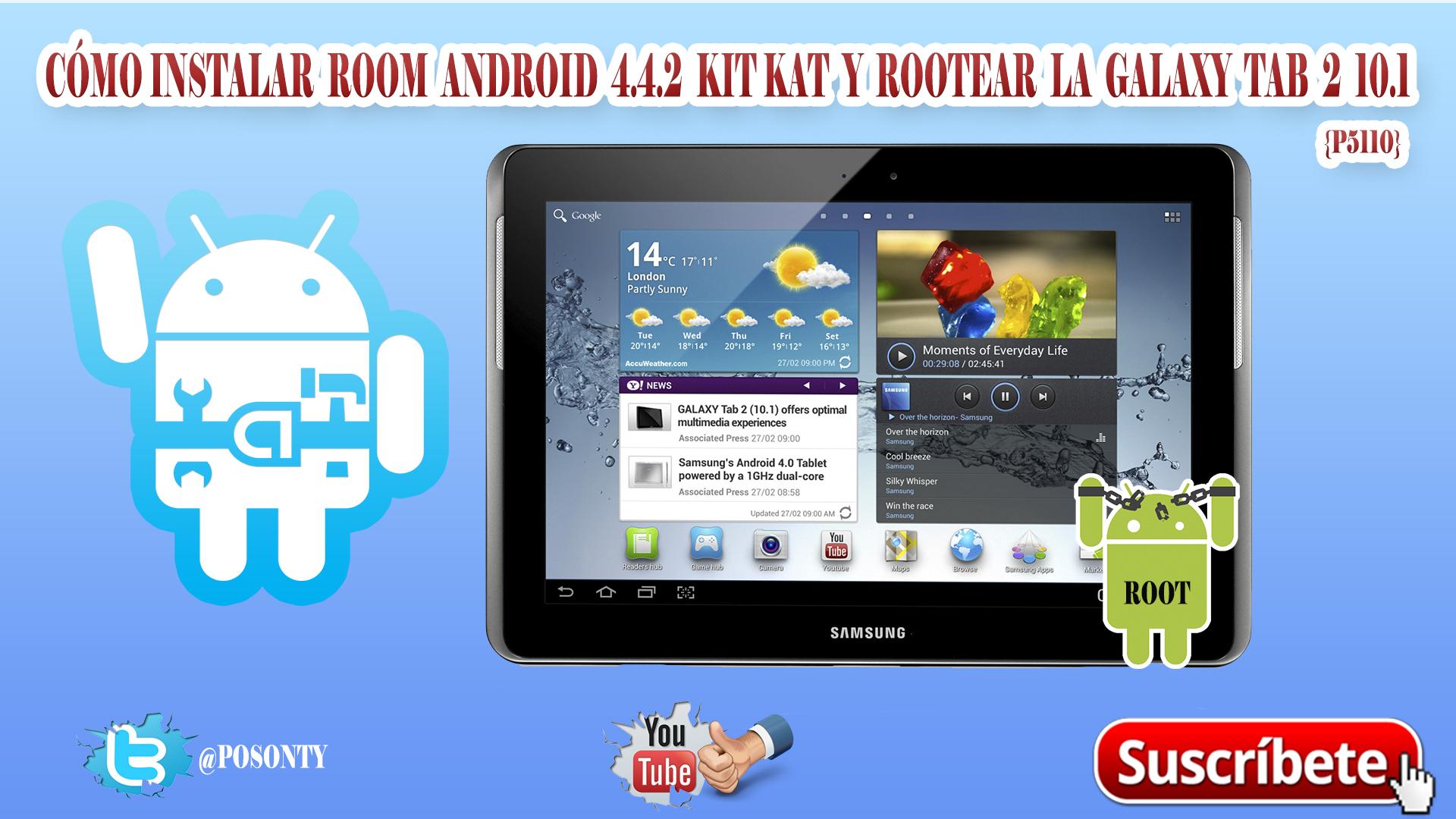 Vídeo tutoriales para la Samsung Galaxy Tab 2 10  1 (P5110) {TWRP