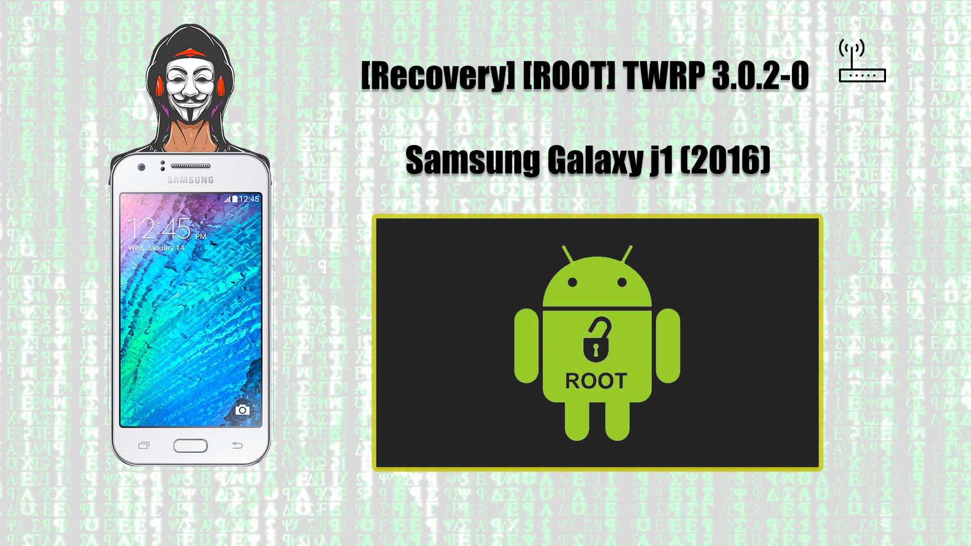 Recovery TWRP y Root para el Samsung J1
