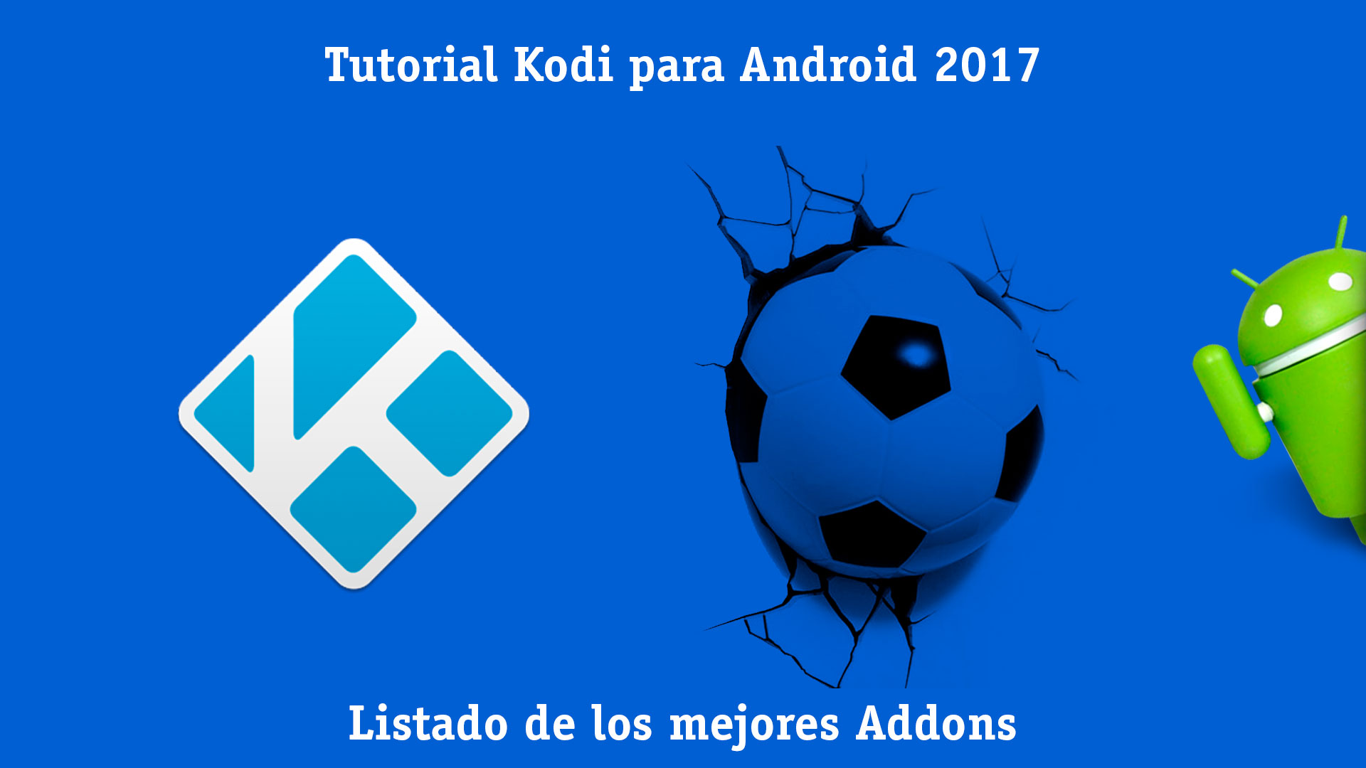 instalar Kodi Android 2017